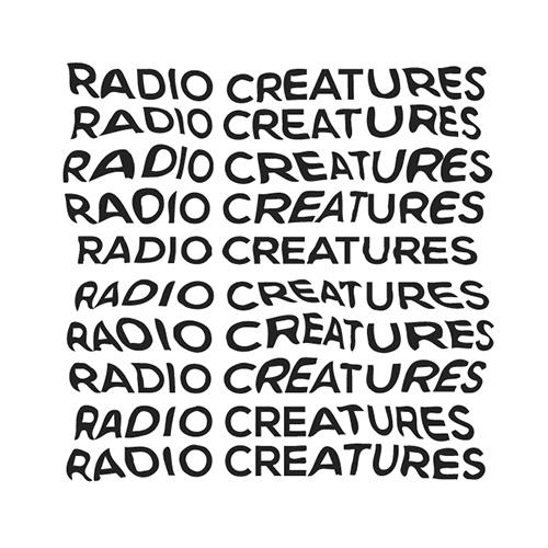 Radio creatures